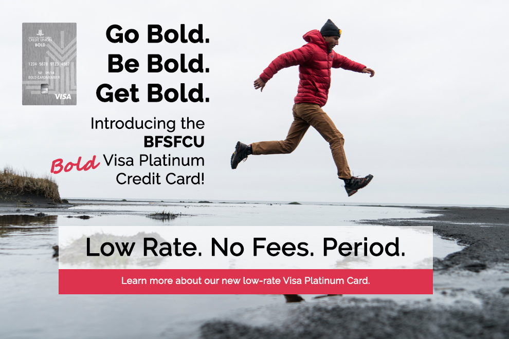 Advertisement for the new Bold Visa Platinum Credit Card